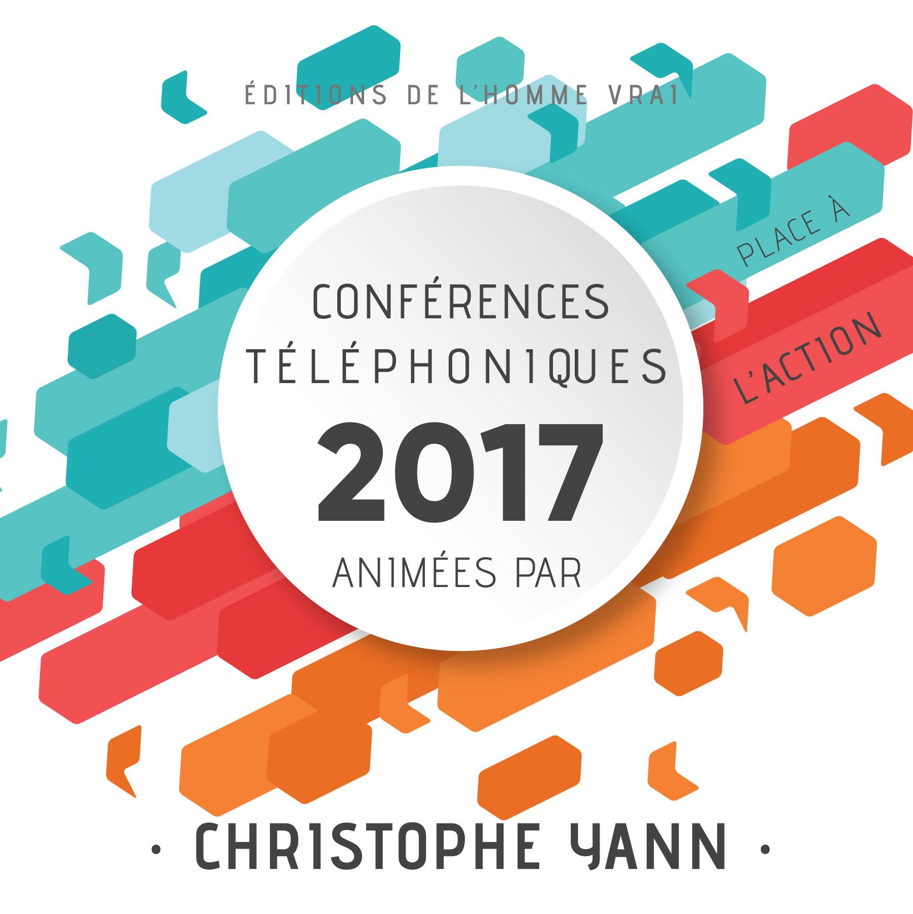 Conférences téléphoniques 2017 Place à l'action